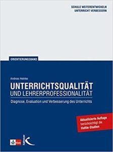 Bücher über Feedback und Unterricht: Helmke-2010-Unterrichtsqualitaet-und-Lehrerprofessionalitaet_Edkimo-Literatur-Buch-Evaluation-Diagnose-Feedback-Schule-Unterricht