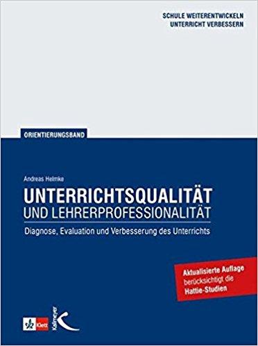 Helmke-2010-Unterrichtsqualitaet-und-Lehrerprofessionalitaet_Edkimo-Literatur-Buch-Evaluation-Diagnose-Feedback-Schule-Unterricht